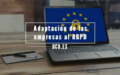 Adaptación de las empresas españolas al RGPD