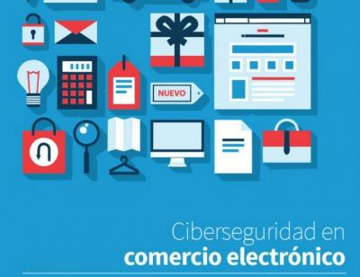 Guía ciberseguridad comercio electrónico