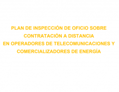 Plan de inspección de oficio sobre contratación a distancia en operadores de telecomunicaciones y comercializadores de energía