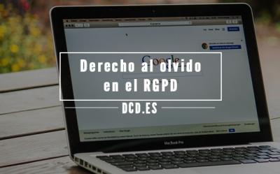Derecho al olvido en el RGPD