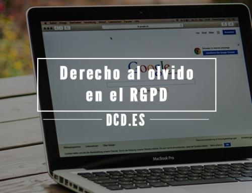 El Derecho al Olvido en el RGPD