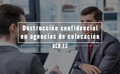 Destrucción confidencial en agencias de colocación