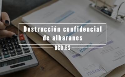 Destrucción confidencial de albaranes