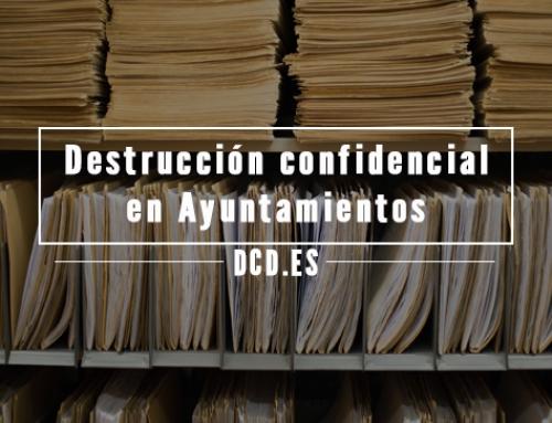 Destrucción confidencial en Ayuntamientos y organismos públicos
