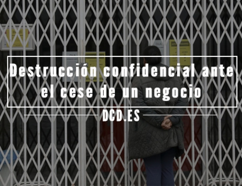 Destrucción confidencial ante el cese de un negocio