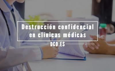 Destrucción confidencial en clínicas médicas