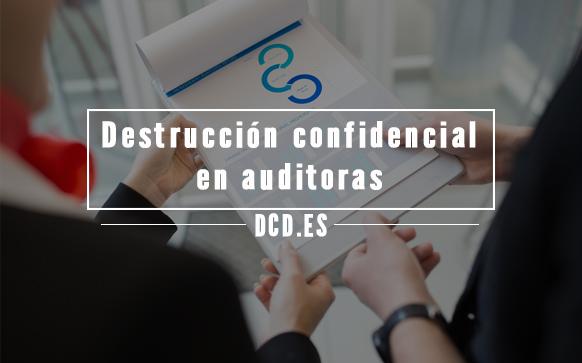 destrucción confidencial en empresas auditoras
