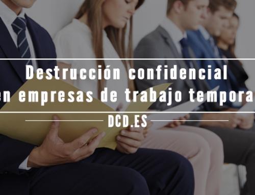 Destrucción confidencial en empresas de trabajo temporal