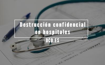 Destrucción confidencial en hospitales
