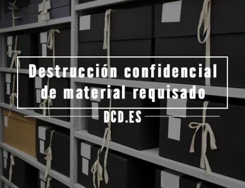 Destrucción confidencial de material requisado