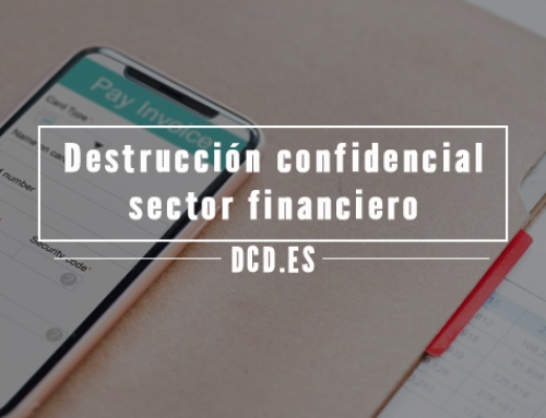 Importancia de la Destrucción confidencial en el sector contable y financiero