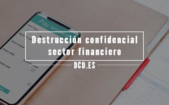Destrucción confidencial en el sector contable y financiero