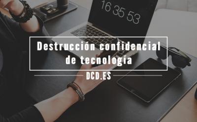 Destrucción confidencial de tecnología