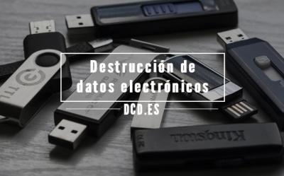 destrucción de datos electrónicos
