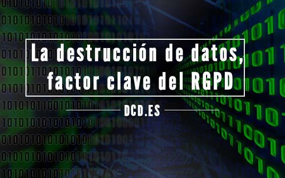 destruccion-datos-rgpd