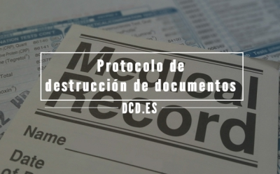 Destrucción de documentos protocolo
