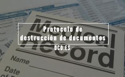 Destrucción de documentos protocolo