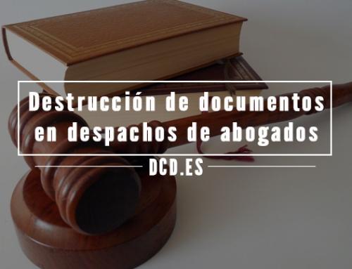 Destrucción de documentos en despachos de abogados