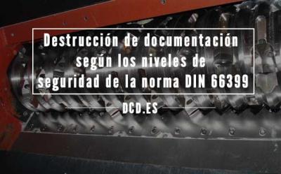 Destrucción Documentación DIN 66399