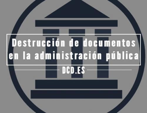Destrucción de documentos en la administración pública