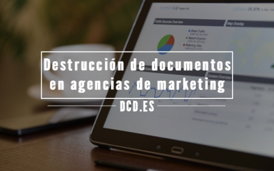 Destrucción de documentos en agencias de marketing y publicidad