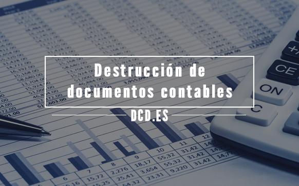 Destrucción de documentos contables