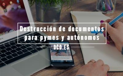 Destrucción de documentos Pymes
