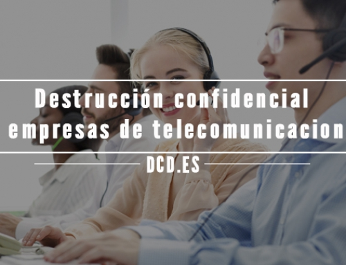 Destrucción confidencial en empresas de telecomunicaciones