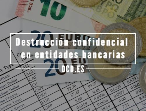 Destrucción confidencial de documentos en entidades bancarias