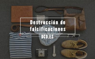 Destrucción de falsificaciones