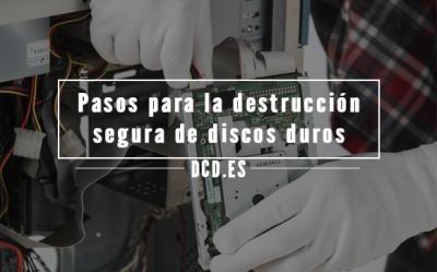 Destrucción segura de discos duros