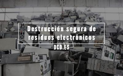Destrucción segura de residuos electrónicos