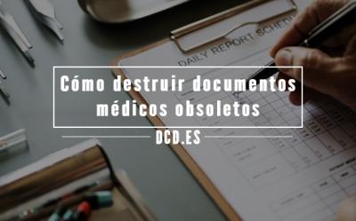 Destruir documentos médicos