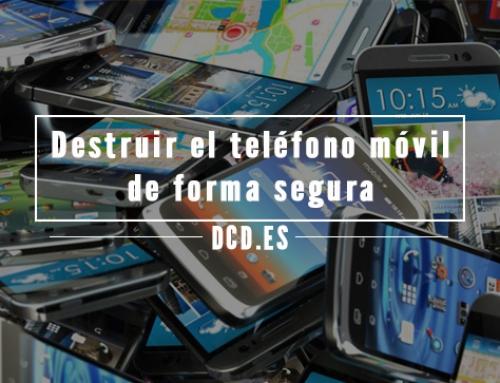 Riesgos de no destruir el teléfono móvil de forma segura