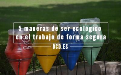 Ser ecológico en el trabajo