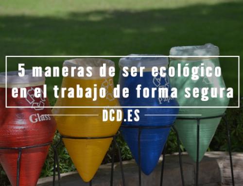 5 maneras de ser ecológico en el trabajo de forma segura