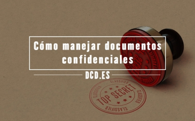 Manejar documentos confidenciales