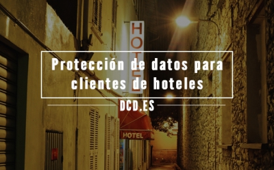 Protección de datos para clientes de hotele