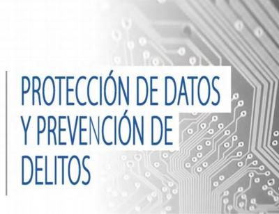 Proteccion de datos y prevención de delitos