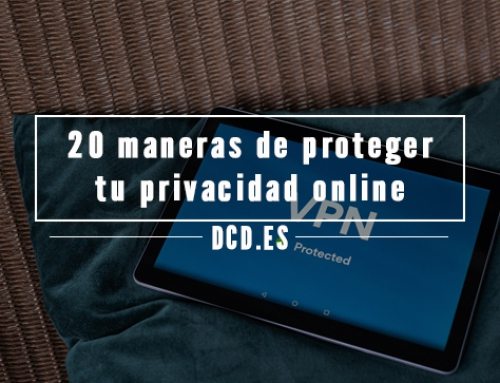 20 maneras de proteger tu privacidad online