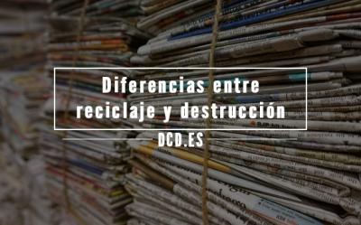 Diferencias entre Reciclaje y Destrucción