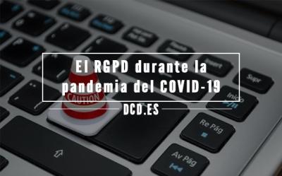 El RGPD durante la pandemia de COVID-19