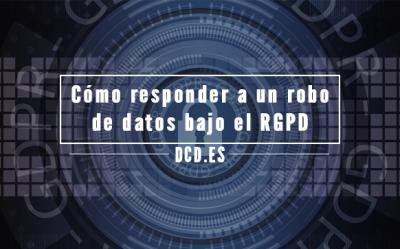 Robo de datos bajo el RGPD