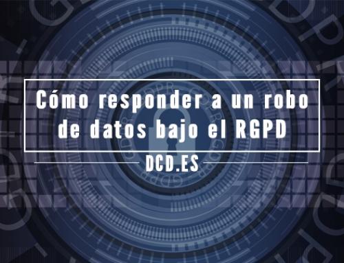Cómo responder a un robo de datos bajo el RGPD