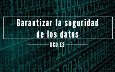 Garantizar la seguridad de los datos