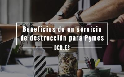 beneficios de un servicio de destrucción de documentos para pymes
