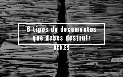 tipos de documentos que debes destruir de forma segura