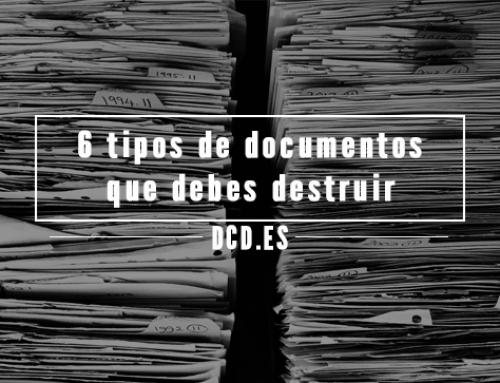 6 tipos de documentos que debes destruir de forma segura